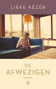 De afwezigen - Lieke Kézér (ISBN 9789029505635)