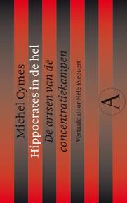 Hippocrates in de hel - Michel Cymes, Laure de Chantal (ISBN 9789025301408)