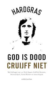 God is dood, Cruijff niet - Tijdschrift Hard Gras (ISBN 9789026336546)