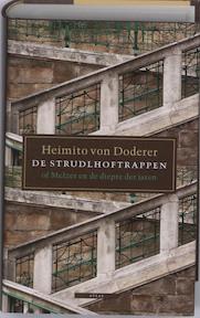 De Strudlhoftrappen - H. von Doderer (ISBN 9789045010397)