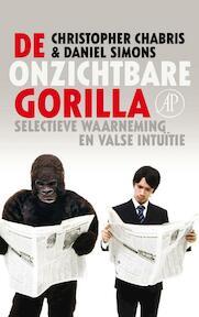 De onzichtbare gorilla - Christopher Chabris, Daniel Simons (ISBN 9789029575041)