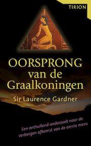 Oorsprong van de graalkoningen - L. Gardner (ISBN 9789043906609)