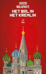 Het bal in het Kremlin - Curzio Malaparte (ISBN 9789029506946)