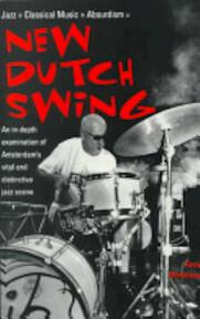 New Dutch Swing - Kevin Whitehead (ISBN 9780823083480)