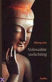 Volmaakte verlichting - Sheng-Yen (ISBN 9789056700270)