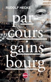 Parcours Gainsbourg - Rudolf Hecke (ISBN 9789462671065)