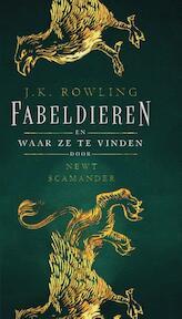 Fabeldieren en waar ze te vinden - J.K. Rowling (ISBN 9789463360111)