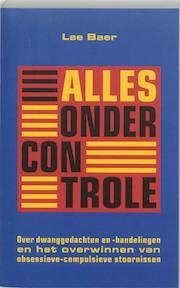 Alles onder controle - Lee Baer (ISBN 9789057121074)