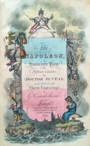 The Life of Napoleon, a Hudibrastic Poem in Fifteen Cantos - George Cruikshank