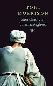Een daad van barmhartigheid - Toni Morrison (ISBN 9789023430544)