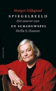 Spiegelbeeld en schaduwspel - Margot Dijkgraaf (ISBN 9789021455181)