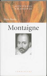 Kopstukken Filosofie Montaigne - Peter Burke (ISBN 9789056372323)