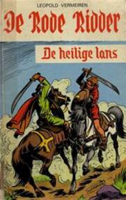 De rode ridder en de heilige lans - Leopold Vermeiren, Karel Verschuere (ISBN 9789002130502)