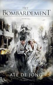 Het bombardement - Ate de Jong (ISBN 9789400402140)