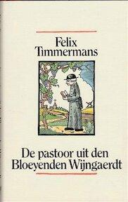 De pastoor uit den bloeyenden wijngaerdt - Felix Timmermans (ISBN 9789061525530)