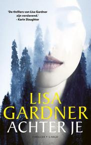 Achter je - Lisa Gardner (ISBN 9789403106908)