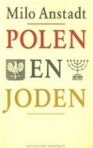 Polen en Joden - Milo Anstadt (ISBN 9789025467784)