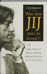 Wat doe jij met je leven? - J. Krishnamurti (ISBN 9789020283006)