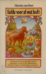 Liefde voor al wat leeft - Dam (ISBN 9789060303023)