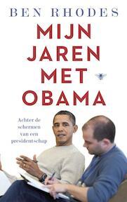 Mijn leven met Obama - Ben Rhodes (ISBN 9789403123509)