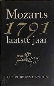1791 Mozarts laatste jaar - H.C. Robbins Landon (ISBN 9789024646012)
