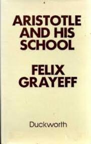 Aristotle and his school - Félix Grayeff (ISBN 9780715607398)