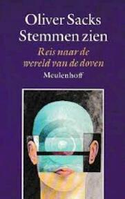 Stemmen zien - Oliver Sacks, Jos den Bekker, B.Th Tervoort (ISBN 9789029095105)