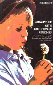 Growing Up with Bach Flower Remedies - Judy Ramsell Howard (ISBN 9780852072738)