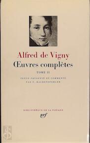 Oeuvres complètes I - Alfred De Vigny