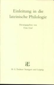 Einleitung in die lateinische Philologie - Friedemann Buddensiek (ISBN 9783519074342)