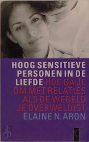 Hoog sensitieve personen in de liefde - Eline N. Aron (ISBN 9789063050696)