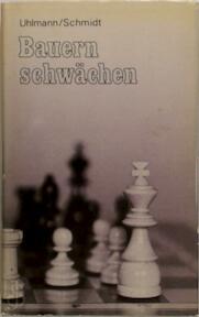 Bauernschwächen - Gerhard Schmidt (ISBN 9783888053498)
