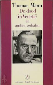 De dood in Venetië en andere verhalen - T. Mann (ISBN 9789025351861)