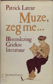Muze, zeg me... - Patrick Lateur, M.A. Schwartz (ISBN 9789063062811)
