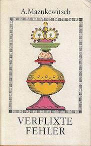 Verflixte fehler - Anatoli Mazukewitsch (ISBN 9783328002987)
