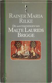 De aantekeningen van Malte Laurids Brigge - Rainer Maria Rilke, Pim Lukkenaer (ISBN 9789027491497)