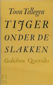 Tyger onder de slakken - Tellegen (ISBN 9789021483702)