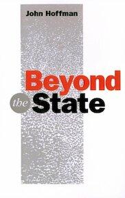 Beyond the State - John Hoffman (ISBN 9780745611815)