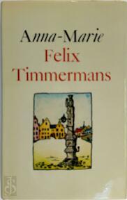Anna-Marie - Felix Timmermans (ISBN 9789002140679)