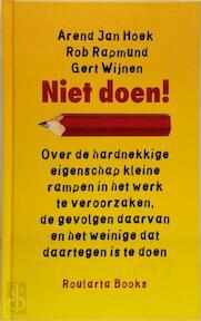 Niet doen! - A.J. Hoek, R. Rapmund, G. Wijnen (ISBN 9789054668473)