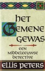 Het gemene gewas - Ellis Peters, P. Janssens (ISBN 9789022508398)