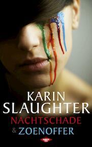 Nachtschade & zoenoffer - Karin Slaughter (ISBN 9789023471813)