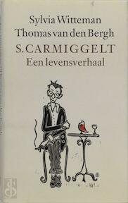 S. Carmiggelt - S. Witteman, T. van den Bergh (ISBN 9789029556149)