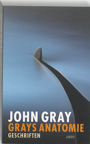 Grays anatomie - John Gray (ISBN 9789026322396)