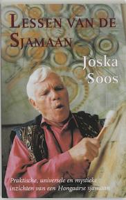 Lessen van de sjamaan - Joska Soos (ISBN 9789063500863)