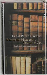 Einstein, Hawking, Singh en Co - E.P. Fischer (ISBN 9789059560925)