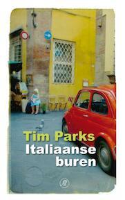 Italiaanse buren - Tim Parks (ISBN 9789029573054)