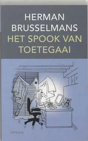 Het spook van Toetegaai - Herman Brusselmans (ISBN 9789044606720)