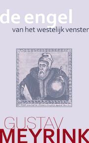 De engel van het westelijk venster - Gustav Meyrink (ISBN 9789067320597)
