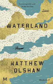 Waterland - Matthew Olshan (ISBN 9789029090254)